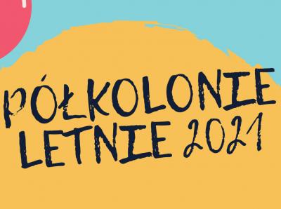 PÓŁKOLONIE-LETNIE-2021.png